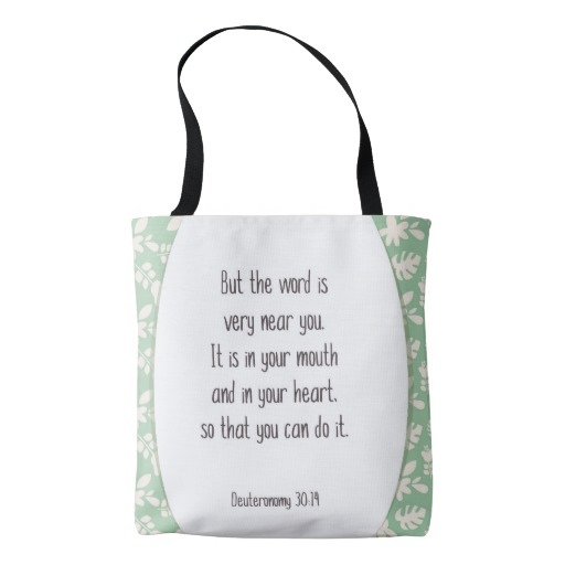 Deuteronomy 30:14 Tote bag