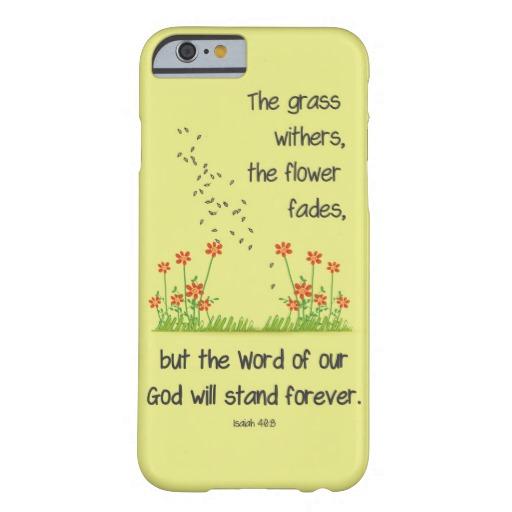 Isaiah 40:8 Phonecase